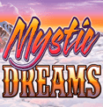 Mystic Dreams